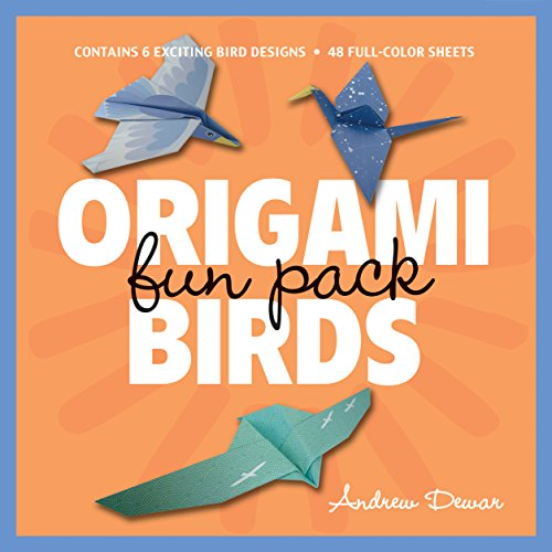 Origami Birds Fun Pack: Make Colorful Origami Birds with This Easy Origami Kit: Includes Origami Book with 6 Projects an