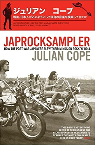 Book Japrocksampler: How the Post-War Japanese Blew Their Minds on Rock 'n' Roll