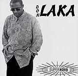 Super Nova by Don Laka (2001-11-07)