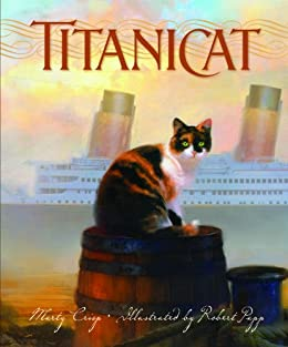 Titanicat (True Stories) by [Crisp, Marty]