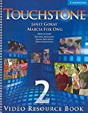 img - for Touchstone Level 2 Video Resource Book book / textbook / text book