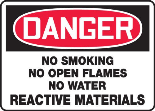 DANGER NO SMOKING NO OPEN FLAMES NO WATER REACTIVE MATERIALS 10