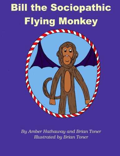 Toner Form - Bill the Sociopathic Flying Monkey
