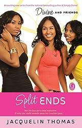 Split Ends (Divine and Friends)