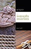 le vagnon des noeuds marins french edition