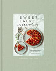 Sweet Laurel Savory: Everyday Decadence for Whole-Food, Grain-Free Meals: A Cookbook