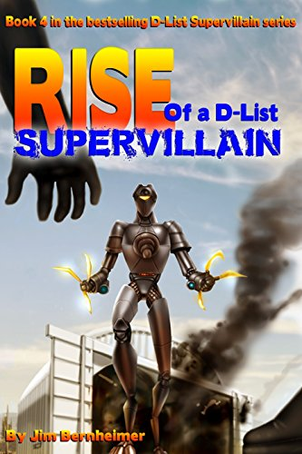 Rise of a D-List Supervillain -