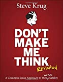 Image of Don't Make Me Think, Revisited: A Common Sense Approach to Web Usability (3rd Edition) (Voices That Matter)