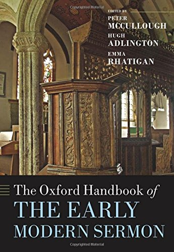 The Oxford Handbook of the Early Modern Sermon (Oxford Handbooks)