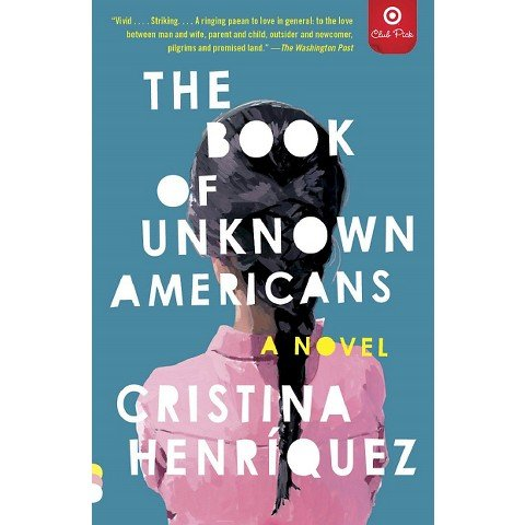 The Book of Unknown Americans (Target Club Pick) pdf epub