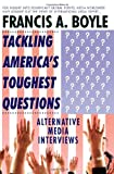 img - for Tackling America's Toughest Questions: Alternative Media Interviews book / textbook / text book