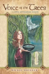 Voice of the Trees: A Celtic Divination Oracle