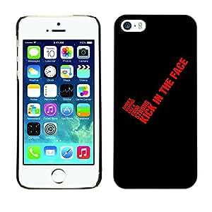 Be Good Phone Accessory // Dura Cáscara cubierta Protectora Caso Carcasa Funda de Protección para Apple Iphone 5 / 5S // Red Blood Quote Text Black Yes Kick