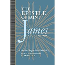 The Epistle of James:  A Commentary (English Edition)