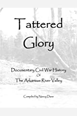 Tattered Glory: Documentary Civil War History Paperback