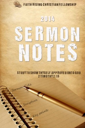 2014 Sermon Notes: Study to show thyself approved unto God