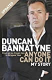 Front cover for the book Anyone Can Do It: My Story by Duncan Bannatyne