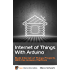 Internet of Things with Arduino: Build Internet of Things Projects With the Arduino Platform