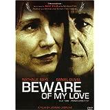 Beware of My Love