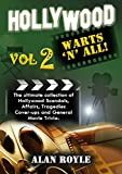 Hollywood Warts 'N' All, Volume 2