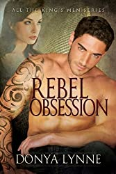Rebel Obsession (All the King's Men Book 4) (English Edition)