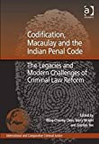 img - for Codification, Macaulay and the Indian Penal Code (International and Comparative Criminal Justice) by Wing-Cheong Chan (2011-07-01) book / textbook / text book