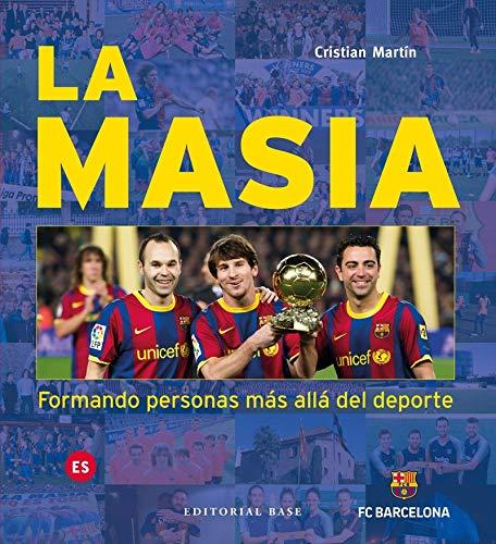 La Masia. Formando Personas Más allá Del Deporte Base Deporte ...