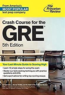 Crash Course for the GRE: 10 Easy Steps to a Higher Score