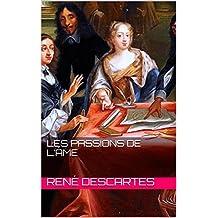 Les Passions de l'âme (French Edition)
