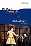 EinFach Deutsch ...verstehen. Interpretationshilfen: EinFach Deutsch ...verstehen: E.T.A. Hoffmann: Der Sandmann