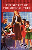 Secret Of The Musical Tree #19 (Judy Bolton Mysteries)