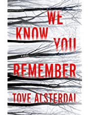 We Know You Remember: A Novel