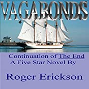 Vagabonds: The End, Book 2 | Roger Erickson