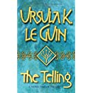 The Telling (GOLLANCZ S.F.)