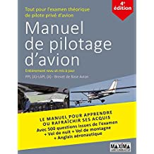 Manuel de pilotage d'avion: PPL(A) - LAPL(A) - Brevet de base avion (French Edition)