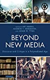 img - for Beyond New Media: Discourse and Critique in a Polymediated Age (Studies in New Media) book / textbook / text book