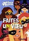 Kinra Girls, tome 16 : Faites un voeu par Murail