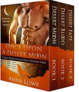 Once Upon a Desert Moon: Three Book Collection - Volume 1 by [Lowe, Anna]
