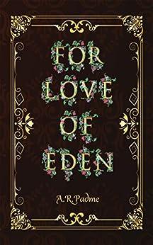 For Love of Eden (English Edition) por [Padme, A. R.]