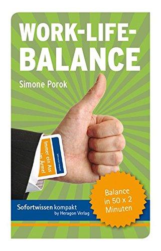 Work-Life-Balance: Balance in 50 x 2 Minuten