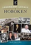Legendary Locals of Hoboken, Alan Skontra, 1467101052