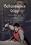 Download Sebastian's Way: The Paladin in PDF ePUB Free Online