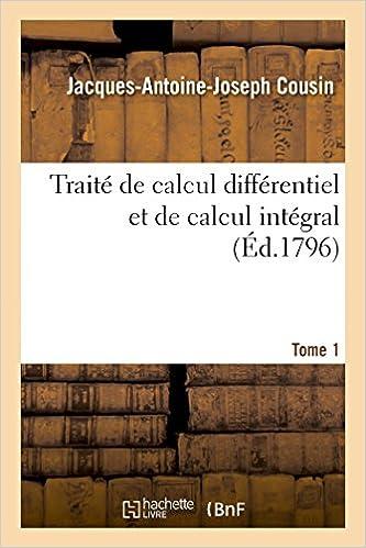 Lire Traité de calcul différentiel et de calcul intégral. 1 pdf ebook