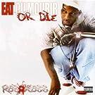 Eat Or Die