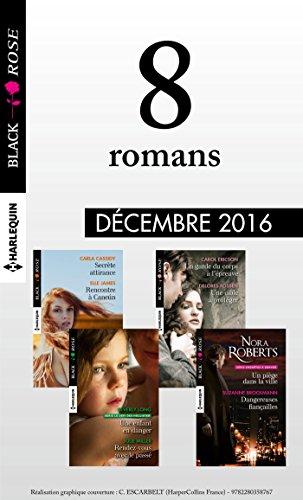 8 romans Black Rose (n°410 à 413 - Décembre 2016) (French Edition)