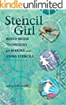 Stencil Girl: Mixed-Media Techniques...