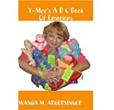Y-Mee's A B C Book Of Emotions