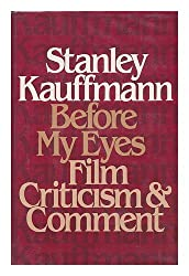 Before My Eyes: Film Criticism and Comment