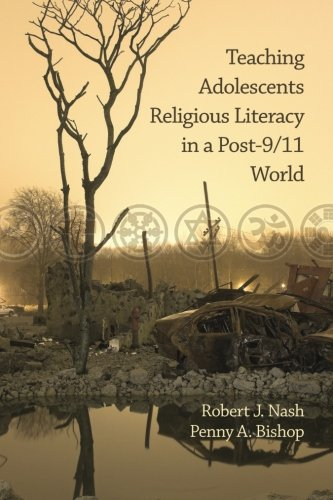 Teaching Adolescents Religious Literacy in a Post-9/11 World