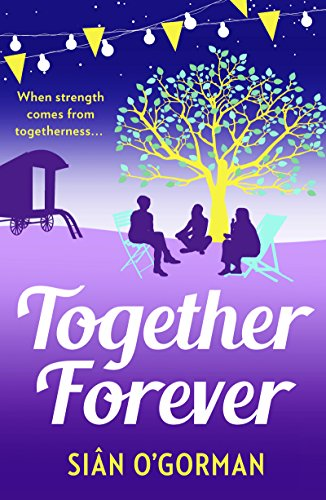 (Together Forever: A beautiful family drama, full of love, life and destiny)